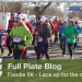 Foodie 5K – Lace up for the race! (Part 1 of 3)