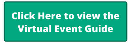 Click Here to view the Virtual Event Guide